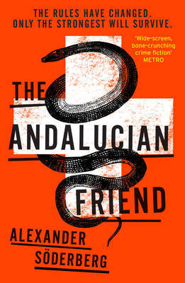 The Andalucian Friend : The First Book in the Brinkmann Trilogy