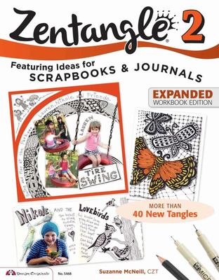 Zentangle 2 (Expanded Workbook Edition)