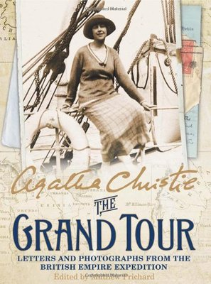 The Grand Tour: Letters and Photographs from the British Empire Expedition 1922