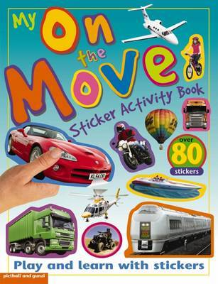 My On The Move Sticker Activity Book