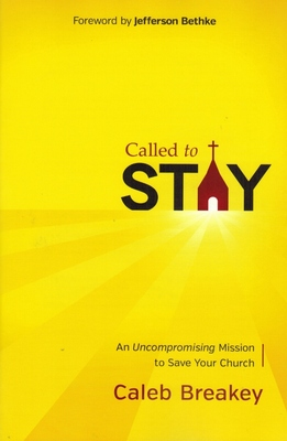 Called to Stay