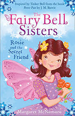 Rosie and the Secret Friend (The Fairy Bell Sisters #2)