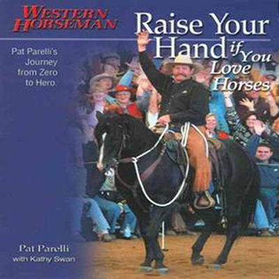 RAISE YOUR HANDS IF YOU LOVE HORSES