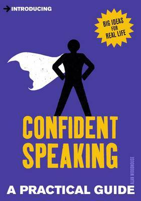 Introducing Confident Speaking: A Practical Guide