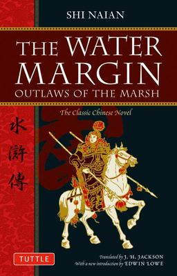 The Water Margin: The Outlaws of the Marsh