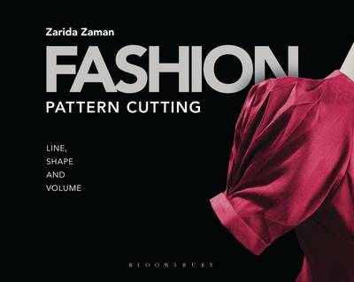 Fashion Pattern Cutting - Line, Shape and Volume