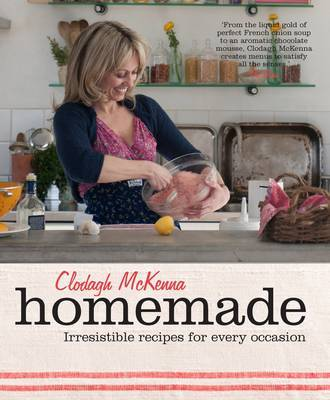 Homemade: Irresistible recipes for every occasion