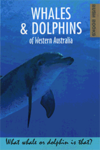 WHALES & DOLPHINS OF WESTERN A