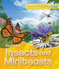 Explorers: Insects and Minibeasts