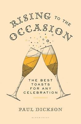 Rising to the Occasion: The Best Toasts for Any Celebration