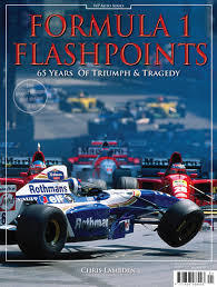Formula 1 Flashpoints: 65 Years of Triumph and Tragedy