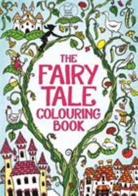 The Fairy Tale Colouring Book