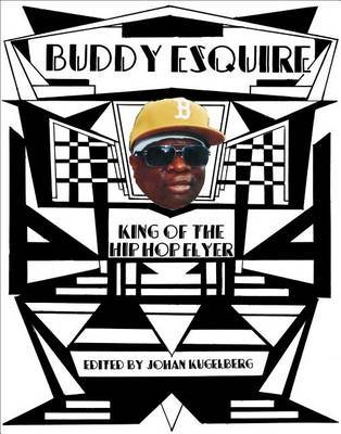 Buddy Esquire - King of the Hip Hop Flyer