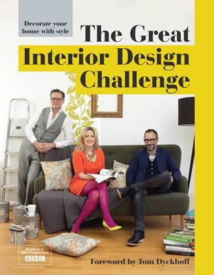 The Great Interior Design Challenge: Decorate Your Home with Style