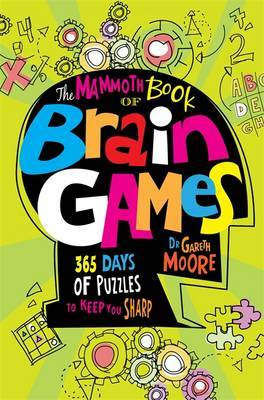 The Mammoth Book of Brain Games