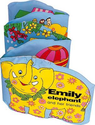 Emily the Elephant and Her Friends (Bath Book)