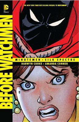 Before Watchmen: Minutemen / Silk Spectre