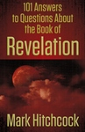 101 Answers To Questions About The Book Of Revelations