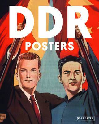 DDR Posters-  The Art of German Propaganda