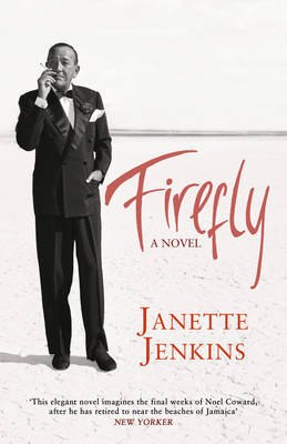 Firefly: A Novel (Noel Coward in Jamaica)