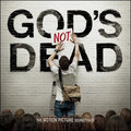 God's Not Dead - The Motion Picture Soundtrack