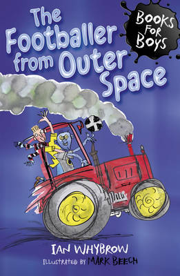 The Footballer from Outer Space (Books for Boys #15)