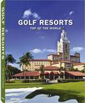 Golf Resorts Top of the World #2