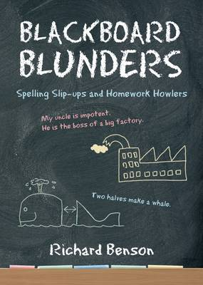Blackboard Blunders: Spelling Slip-ups and Homework Howlers