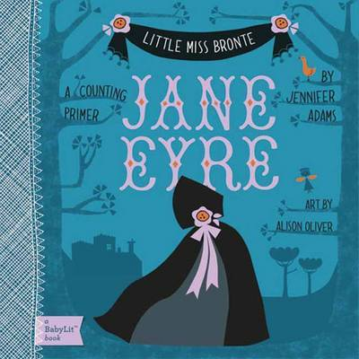 BabyLit Little Miss Bronte: Jane Eyre