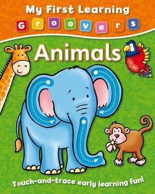 Animals (My First Learning Groovers)