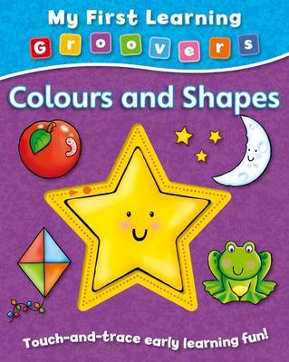 Colours and Shapes (My First Learning Groovers)