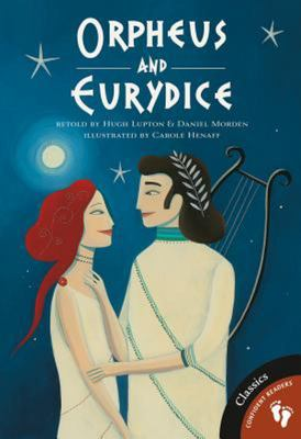 Orpheus and Eurydice (Greek Myths #3)