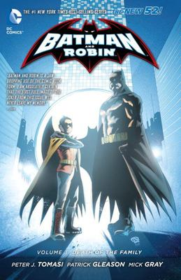 Batman and Robin Vol. 3: Death of the Family (The New 52!)