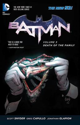 Batman Vol. 3: Death of the Family (The New 52!)