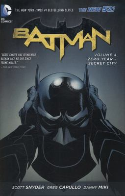 Batman: Volume 4: Zero Year-secret City