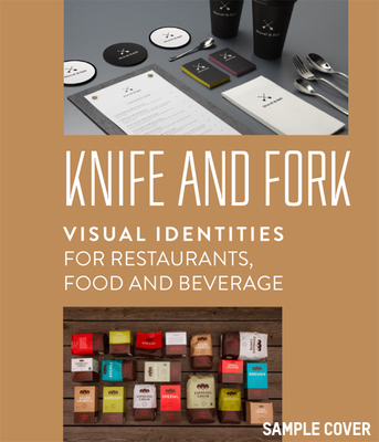 Knife and Fork - Visual Identities for Restaurants, Food and Beverages