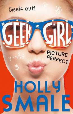 Picture Perfect (Geek Girl #3)