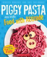 Piggy Pasta and More Food with Attitude