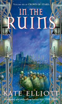 In the Ruins (Crown of Stars #6)