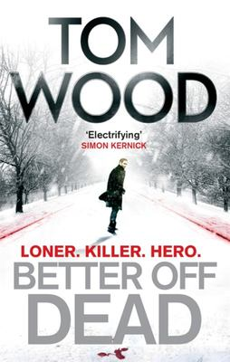 Better off Dead (Victor the Assassin #4)