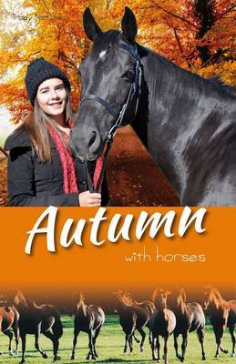 Autumn with Horses ; bk. 6