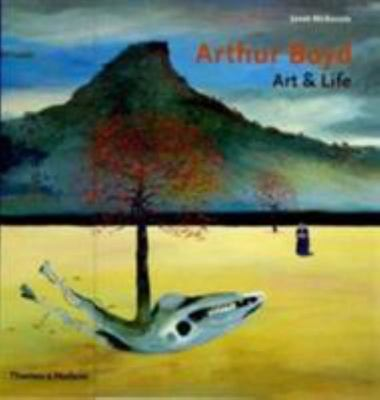 Arthur Boyd: Art and Life