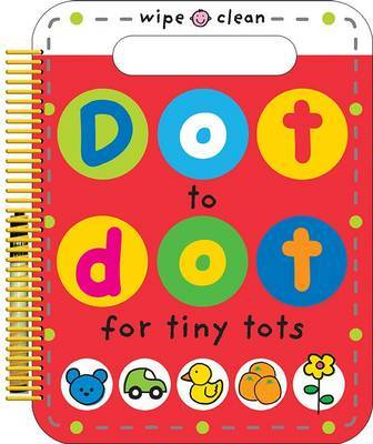 Dot to Dot for Tiny Tots Big Book (Wipe Clean Spiral)