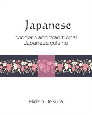 Japanese: Modern & Traditional Cuisine