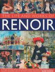 The Life and Works of Renoir