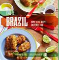 This is Brazil: Home-style Recipes and Street Food