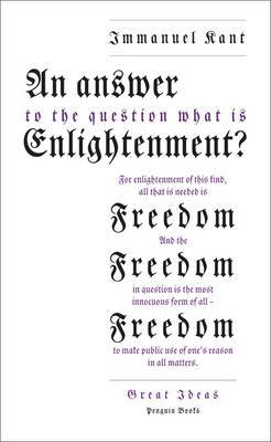 Great Ideas: An Answer to the Question: 'What is Enlightenment?'