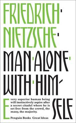 "Man Alone with Himself (Penguin ""Great Ideas"" series)"