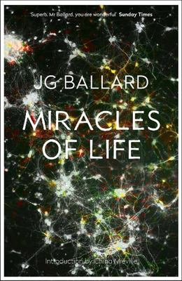 Miracles of Life : Shanghai to Shepperton - An Autobiography