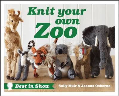 Knit Your Own Zoo: Best in Show